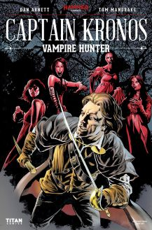 Vampires + Hunters = My kind of read! It was actually a really nicely drawn comic too, I got the real gritty feel from it! - Captain Kronos, Titan, 2017